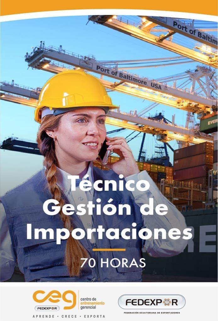 III Edición Técnico en Gestión de Importaciones